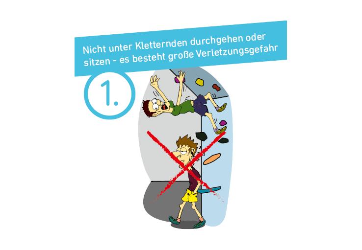 Bitte nicht unter Kletternden durchgehen oder sitzen - es besteht große Verletzungsgefahr.